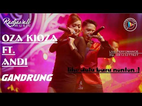 OZA KIOZA FT. ANDI - GANDRUNG (LIVE RADJAWALI MUSIC)