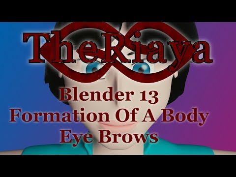Blender Formation of a Body 13 Eye Brows