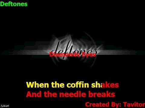 Deftones   Diamonds Eyes (Karaokê)