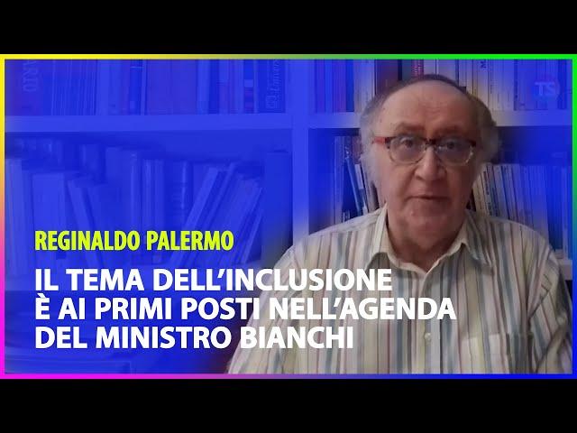 Il tema dell'inclusione è ai primi posti nell'agenda del ministro Bianchi