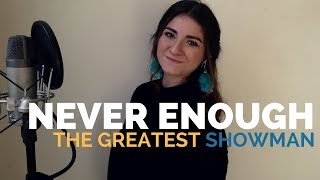 Never Enough - The Greatest Showman | Cover