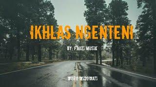 Download Woro Widowati- Ikhlas Ngenteni (Unofficial Lirik)