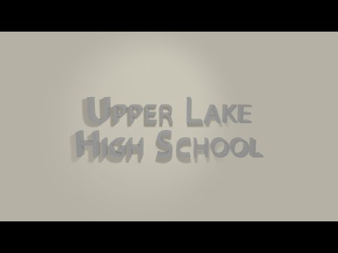 Upper Lake High School Promo