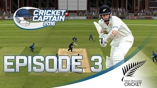 INTERNATIONAL CRICKET CAPTAIN 2016 | NEW ZEALAND REBORN | EPISODE 3