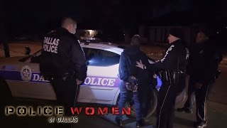 Girl, You Need to Put Your Pants Back On | Police Women of Dallas | Oprah Winfrey Network