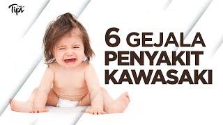 6 Gejala Penyakit Kawasaki