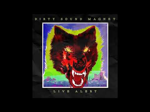 Dirty Sound Magnet - Live Alert (New Full Album)