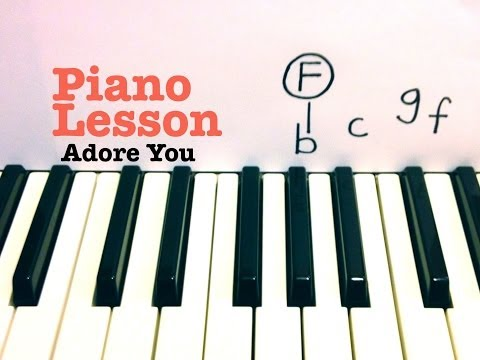 Adore You - Piano Lesson / Tutorial - Miley Cyrus