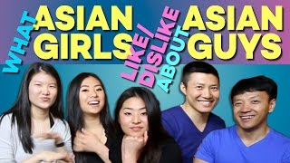 12 Things Asian Girls LIKE/DISLIKE About Asian Guys