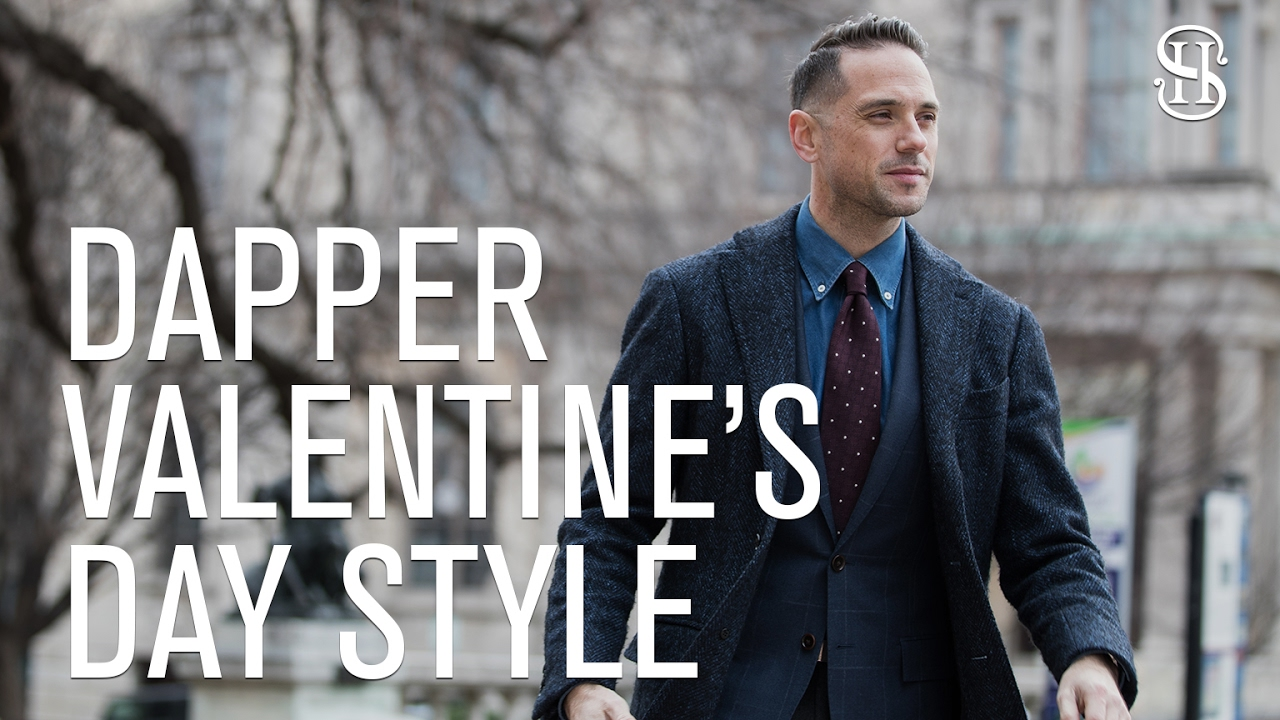Dapper Valentine S Day Date Outfit Idea He Spoke Style Youtube