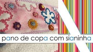PANO DE COPA COM SIANINHA