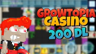 200DL VS 200DL BIG BET CASINO GROWTOPIA