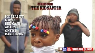 SIRBALO CLINIC - THE KIDNAPPER Nigerian Comedy