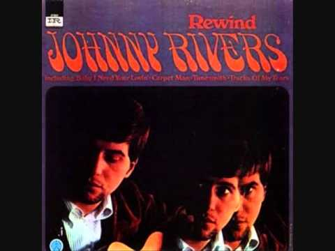 Johnny Rivers - Do What You Gotta' Do