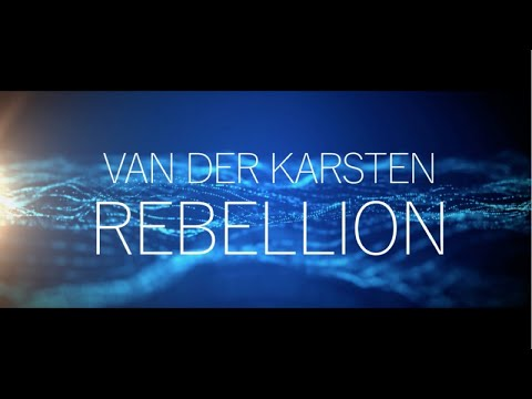 Van Der Karsten - Rebellion (Offical Video)