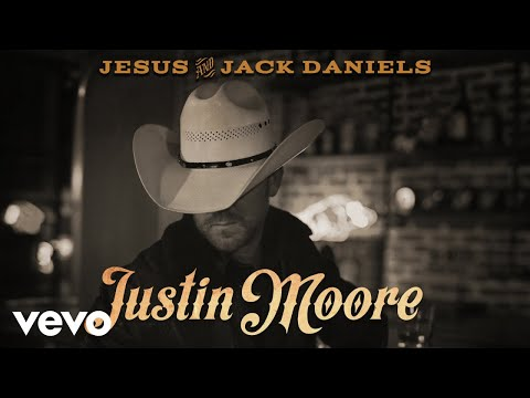 Brad - #NowTrending: New Music from Justin Moore Jesus And Jack Daniels