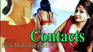 Contacts || New Bollywood Hindi Superhit Full Movie 2018.