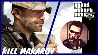 GTA V - Kill Makarov (COD MW3)