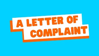 Writing a Letter oḟ Complaint