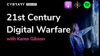 21st-Century Digital Warfare | The Cybrary Podcast Ep. 40