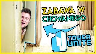 ZABAWA W CHOWANEGO W DOMU BLADEUSZA | Tower Unite [#15] (With: EKIPA) | BLADII