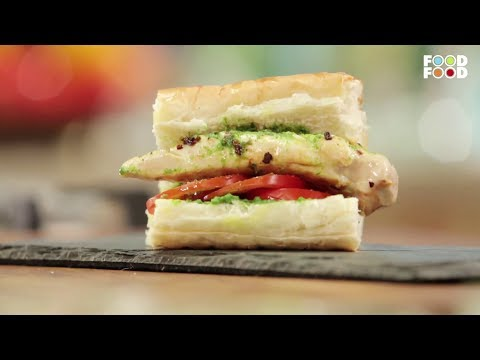 Grilled Chicken Pesto Sandwich | Snack Time | Chef Sanjeev Kapoor | FoodFood
