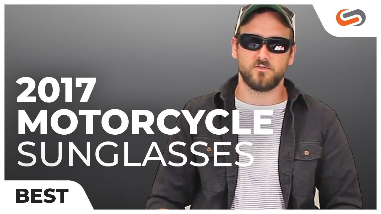 717adac7e8 Best Motorcycle Sunglasses of 2017