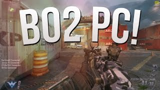 CoD on PC! First Game Gunstreaks (Black Ops 2 60fps PC Gameplay)