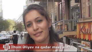 Sorğu - İlham Əliyev nə qədər maaş alır?