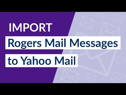 How To Transfer Rogers Emails To Yahoo Mail Account ?