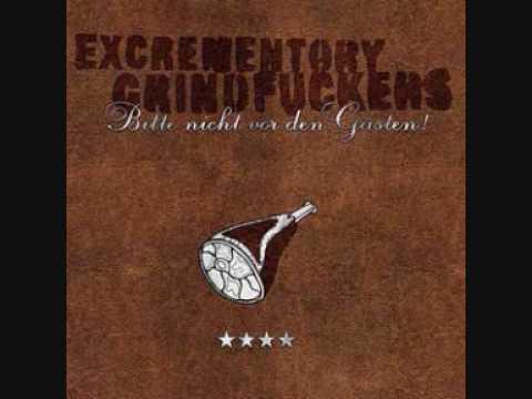 Excrementory Grindfuckers -