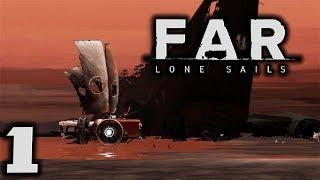 FAR LONE SAILS - The Vessel! - Let