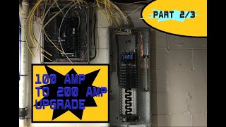 100 AMP to 200 AMP UPGRADE Part 2/3