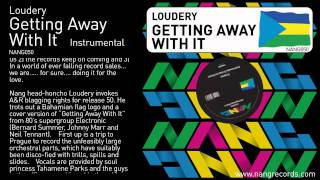 Loudery - Getting Away With It (Instrumental)