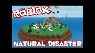 Roblox Natural Disaster Survival dies slightly stupidity