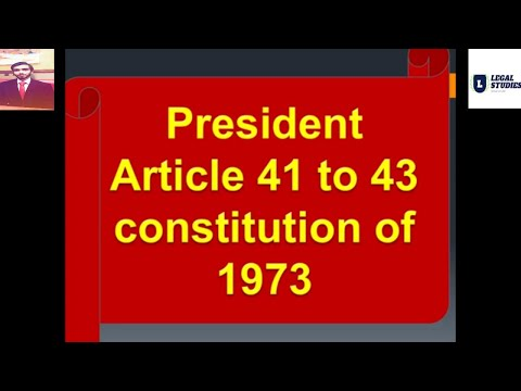 the-president-article-41-to-43-constitution-of-pakistan-1973-in-urdu-|-hindi