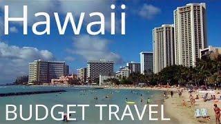Hawaii Budget Travel: Exploring Honolulu & Waikiki Beach