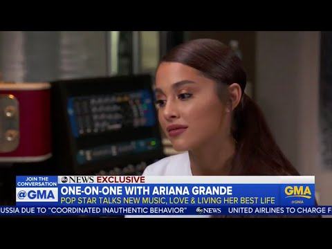 Ariana Grandes interview with Good Morning America 2018