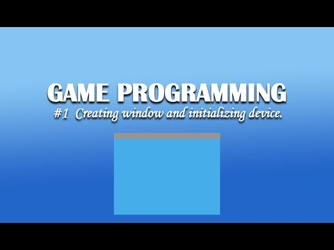 Aim : Creating Window Framework And Initializing A Direct3D Device.