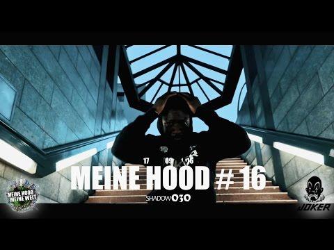 SHADOW - 60 BARS - MEINE HOOD #16