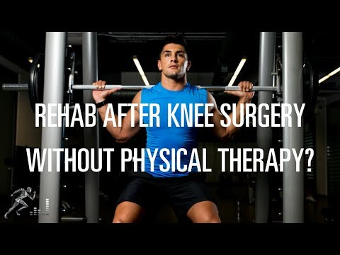 Can I rehab my knee without physical therapy?