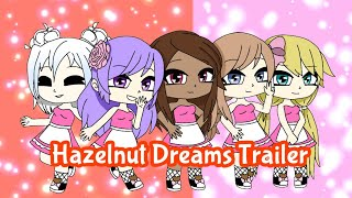 Hazelnut Dreams Trailer