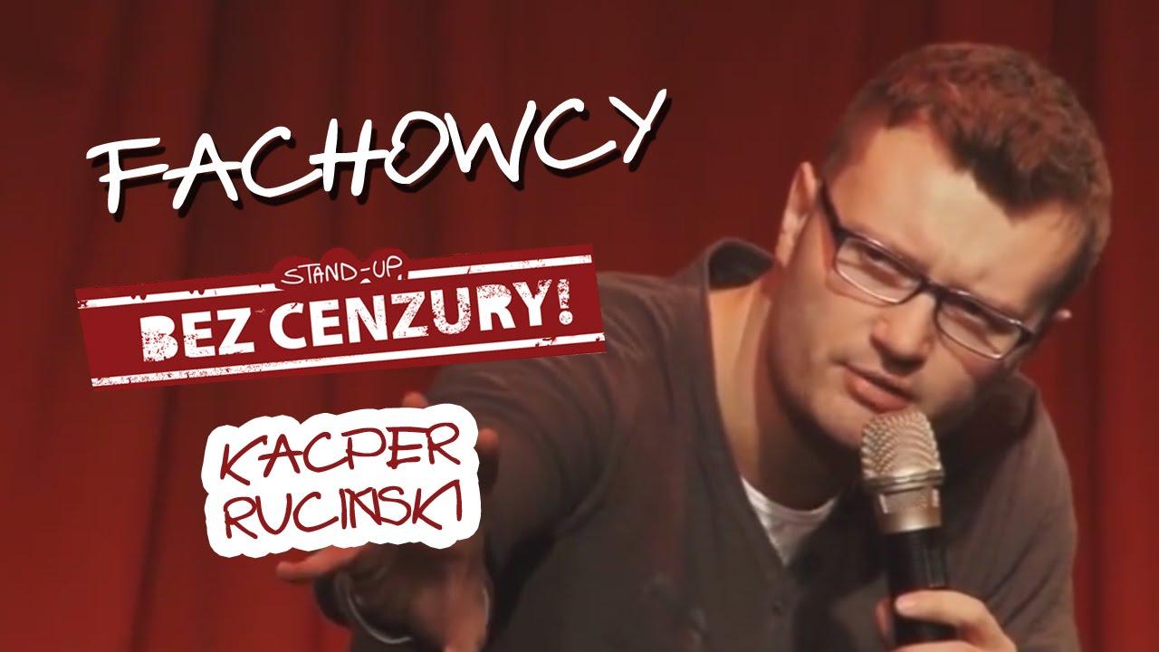 Fachowcy - Kacper Ruciński   Stad-up Bez Cenzury
