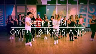 Keep Calm - Oye!!! & Kassiano | Zumba choreo Domi & Japko