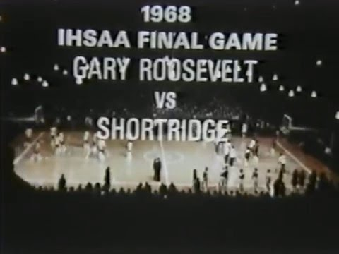 1968 IHSAA State Championship: Gary Roosevelt 68, Indianapolis Shortridge 60