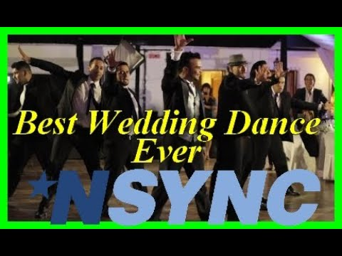 Best Wedding Dance Ever (Nsync Wedding Dance 2015)