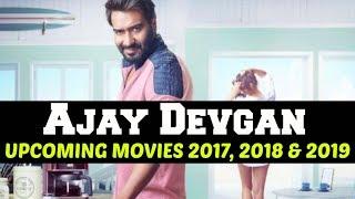 Ajay Devgan Upcoming Movies 2017, 2018 & 2019 | Ajay Devgn Bollywood Movie