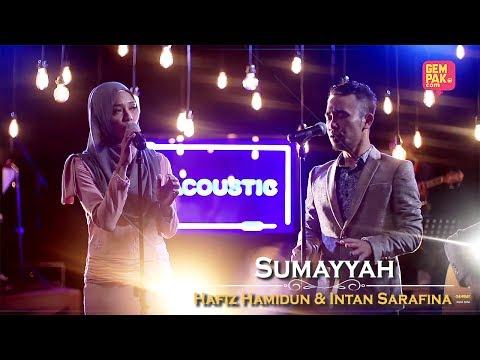 Hafiz Hamidun & Intan Sarafina - Sumayyah | #GemaCoustic [MV]