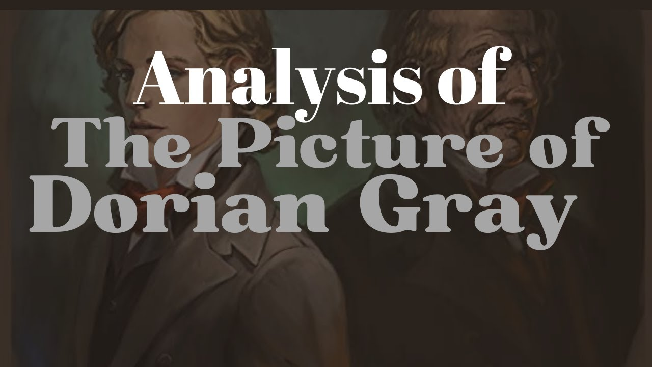 Download The Picture of Dorian Gray Analysis