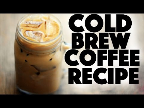 How to make cold brew coffee - diy cold brew -  coffee recipes
